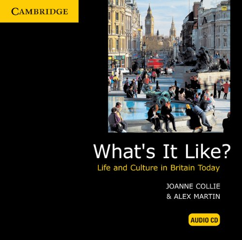 What's It Like? Audio CD (0521152909) by Collie, Joanne; Martin, Alex