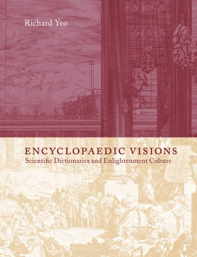 9780521152921: Encyclopaedic Visions: Scientific Dictionaries and Enlightenment Culture