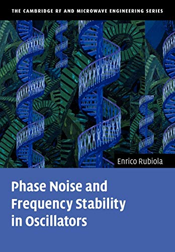 9780521153287: Phase Noise and Frequency Stability in Oscillators Paperback (The Cambridge RF and Microwave Engineering Series)