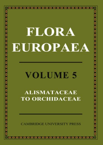 9780521153706: Flora Europaea: Volume 5