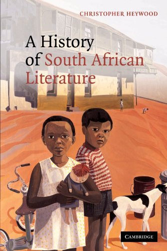 A History of South African Literature (0521153786) by Christopher Heywood