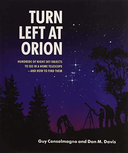 9780521153973: Turn Left at Orion: Hundreds of Night Sky Objects to See in a Home Telescope - and How to Find Them