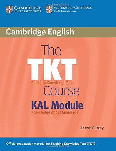 The TKT (Teaching Knowledge Test) Course KAL: David Albery