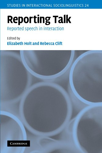 9780521154567: Reporting Talk: Reported Speech in Interaction (Studies in Interactional Sociolinguistics)
