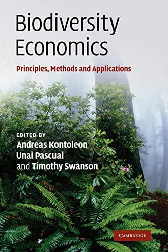 9780521154659: Biodiversity Economics: Principles, Methods and Applications