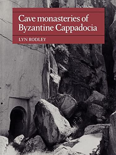 9780521154772: Cave Monasteries of Byzantine Cappadocia