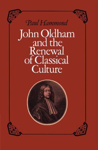 9780521154918: John Oldham and the Renewal of Classical Culture