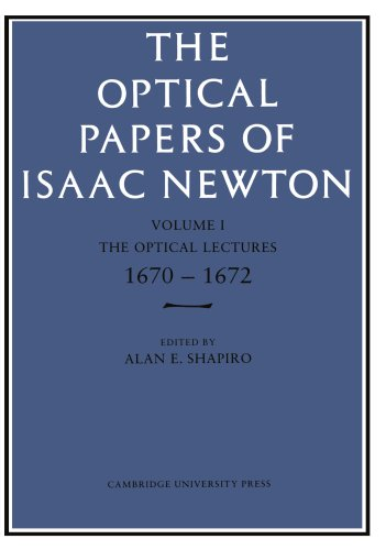 9780521155090: The Optical Papers of Isaac Newton: Volume 1, The Optical Lectures 1670-1672: Volume 1. The Optical Lectures 1670-1672