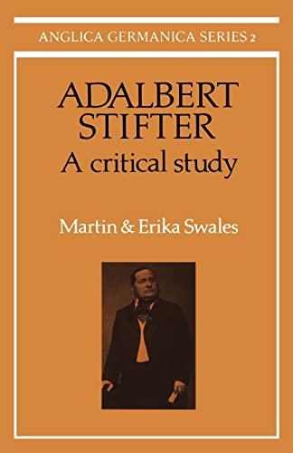 9780521155281: Adalbert Stifter: A Critical Study Paperback (Anglica Germanica Series 2)