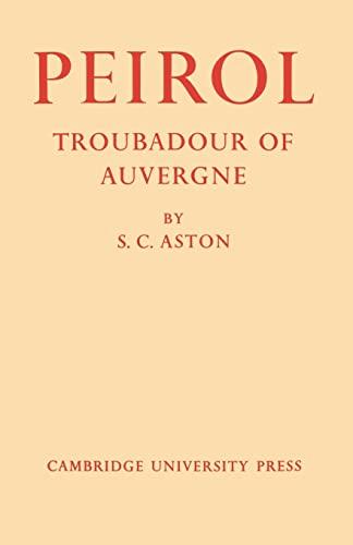 9780521155519: Peirol: Troubadour of Auvergne