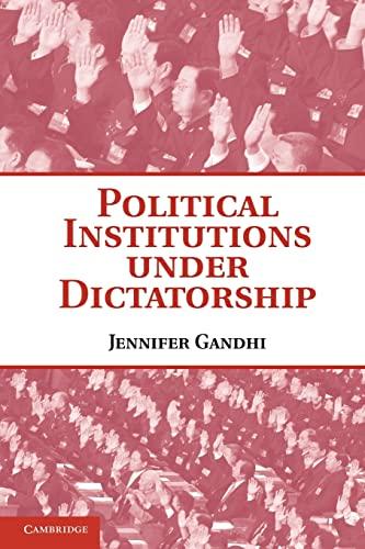 9780521155717: Political Institutions under Dictatorship Paperback