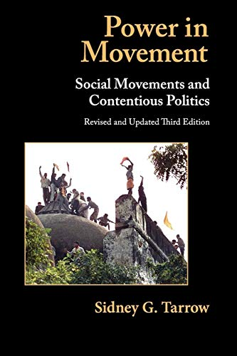Power in Movements. Social Movements and Contentious Politics. Revised and Updated Third Edition.: ...