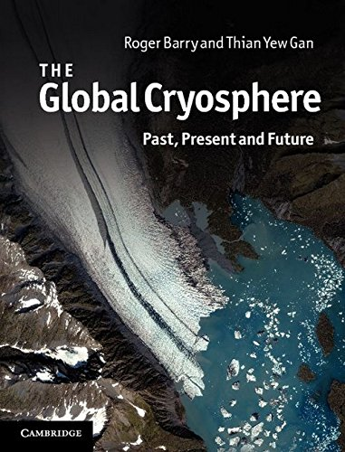 9780521156851: The Global Cryosphere: Past, Present and Future