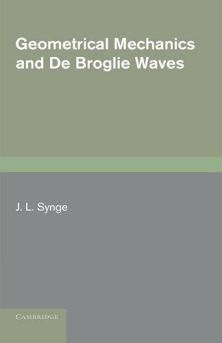 9780521156882: Geometrical Mechanics and De Broglie Waves