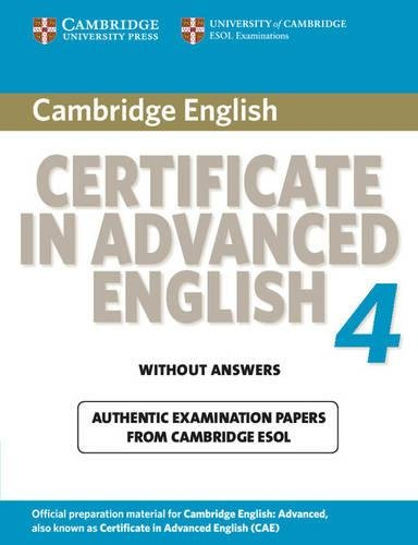 9780521156899: Cambridge Certificate in Advanced English 4 for Updated Exam Student's Book without answers (CAE Practice Tests)