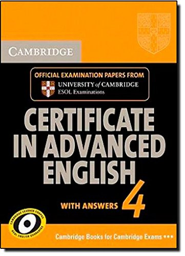 9780521156905: Cambridge Certificate in Advanced English 4 for Updated Exam Student's Book with answers: Official Examination Papers from University of Cambridge ESOL Examinations