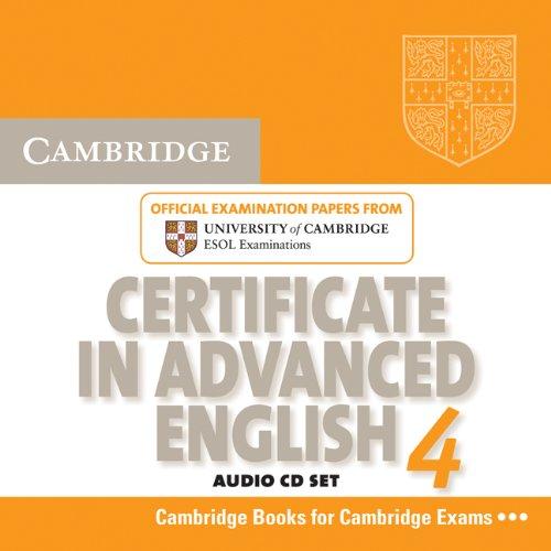 Cambridge Certificate in Advanced English 4 for: Cambridge ESOL