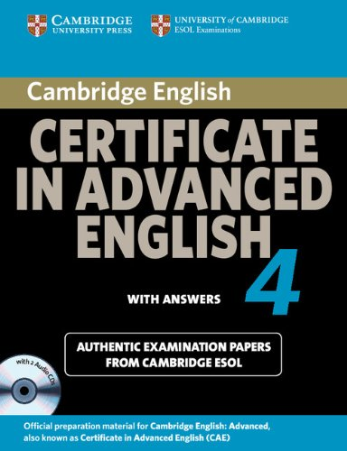 9780521156929: Cambridge Certificate in Advanced English 4 for Updated Exam Self-study Pack (Student's Book with answers and Audio CDs (2)): Official Examination Papers from University of Cambridge ESOL Examinations