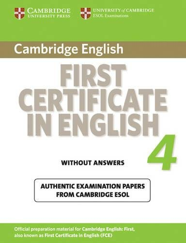 9780521156936: Cambridge first certificate in english. For updated exam. Student's book. Per le Scuole superiori: Cambridge First Certificate in English 4 for ... Book without answers (FCE Practice Tests)