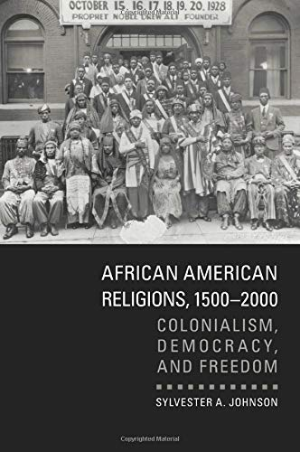 9780521157001: African American Religions, 1500-2000: Colonialism, Democracy, and Freedom