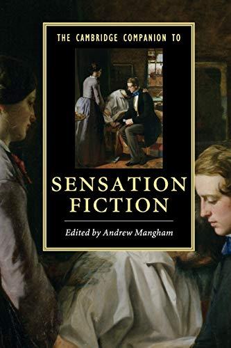 The Cambridge Companion to Sensation Fiction (Cambridge Companions to Literature): Cambridge ...