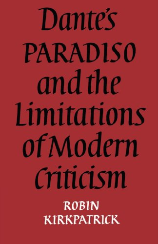 9780521157568: Dante's Paradiso and the Limitations of Modern Criticism: A Study of Style and Poetic Theory