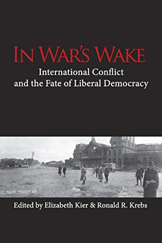9780521157704: In War's Wake: International Conflict and the Fate of Liberal Democracy