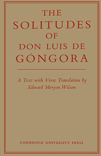 9780521157827: The Solitudes of Don Luis De Góngora: A Text with Verse Translation