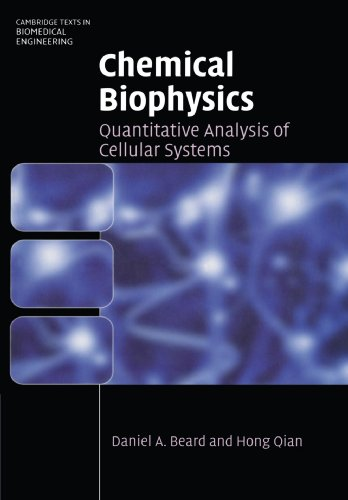 9780521158244: Chemical Biophysics: Quantitative Analysis of Cellular Systems