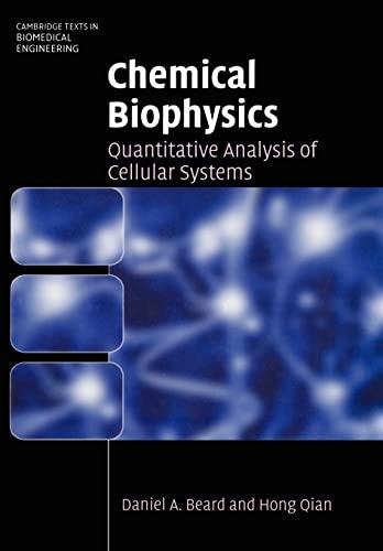 9780521158244: Chemical Biophysics: Quantitative Analysis of Cellular Systems