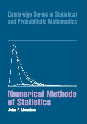 9780521159418: Numerical Methods of Statistics (Cambridge Series in Statistical and Probabilistic Mathematics)