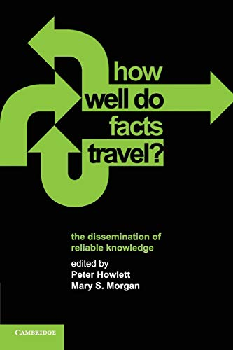 9780521159586: How Well Do Facts Travel?: The Dissemination of Reliable Knowledge