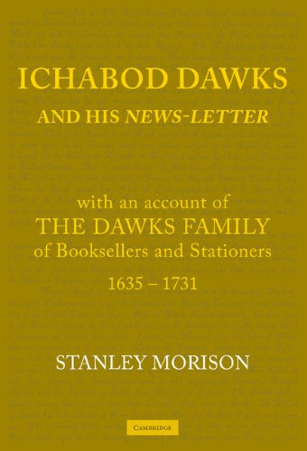 Ichabod Dawks and His News-Letter: With an: Morison, Stanley