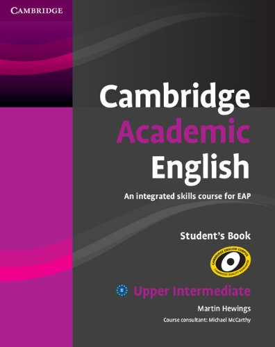9780521165204: Cambridge Academic English B2 Upper Intermediate Student's Book: An Integrated Skills Course for EAP