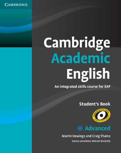 9780521165211: Cambridge Academic English C1 Advanced Student's Book: An Integrated Skills Course for EAP