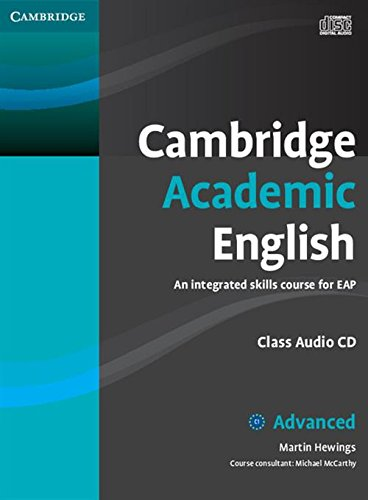 9780521165242: Cambridge Academic English C1 Advanced Class Audio CD: An Integrated Skills Course for EAP
