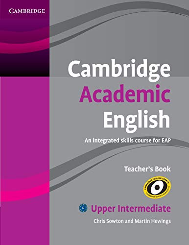 9780521165266: Cambridge Academic English B2 Upper Intermediate Teacher's Book (Integrated Skills Course for Eap)