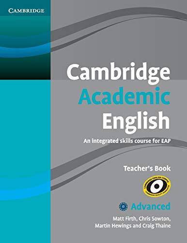 9780521165273: Cambridge Academic English C1 Advanced Teacher's Book