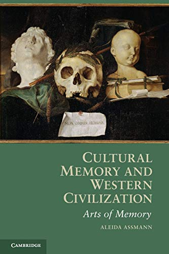 9780521165877: Cultural Memory and Western Civilization: Functions, Media, Archives