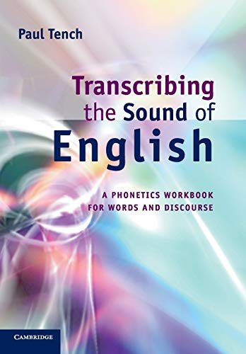 9780521166058: Transcribing the Sound of English: A Phonetics Workbook for Words and Discourse