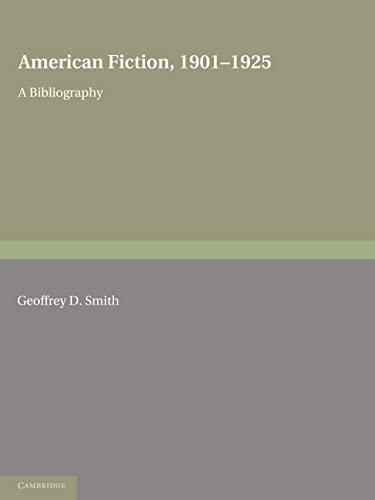 9780521166140: American Fiction, 1901-1925 2 Part Paperback Set: A Bibliography