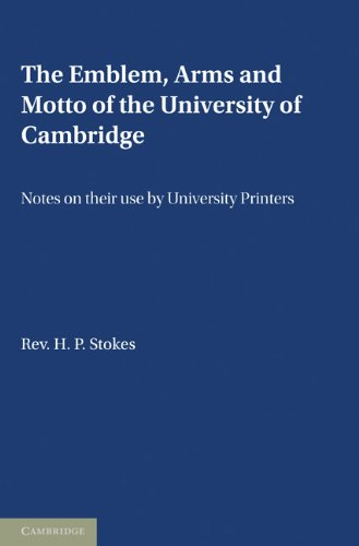 9780521166355: The Emblem, the Arms and the Motto of the University of Cambridge: Notes on their Use by University Printers
