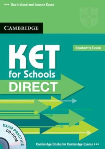 9780521167215: KET for schools direct. Student's book-Workbook without answers. Per la Scuola media. Con CD-ROM