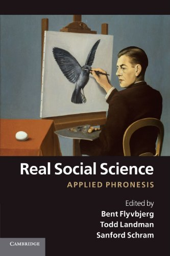 Real Social Science: Applied Phronesis: Flyvbjerg, Bent