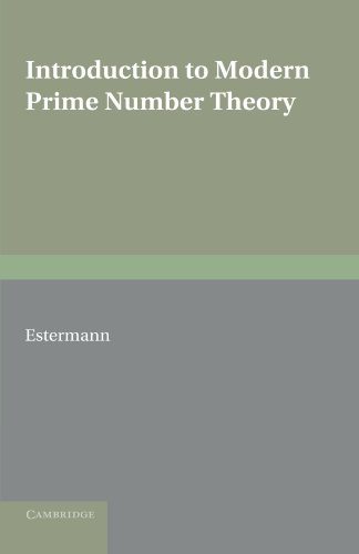 9780521168281: Introduction to Modern Prime Number Theory Paperback (Cambridge Tracts in Mathematics and Mathematical Physics)