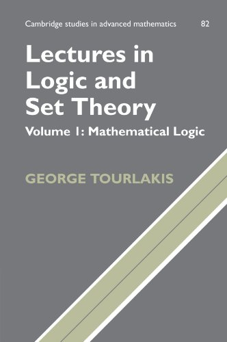 9780521168465: Lectures in Logic and Set Theory: Volume 1, Mathematical Logic (Cambridge Studies in Advanced Mathematics)