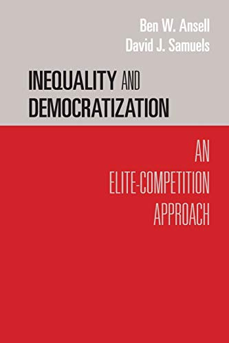 9780521168793: Inequality and Democratization: An Elite-Competition Approach (Cambridge Studies in Comparative Politics)