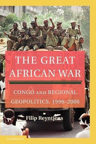 9780521169059: The Great African War: Congo and Regional Geopolitics, 1996-2006