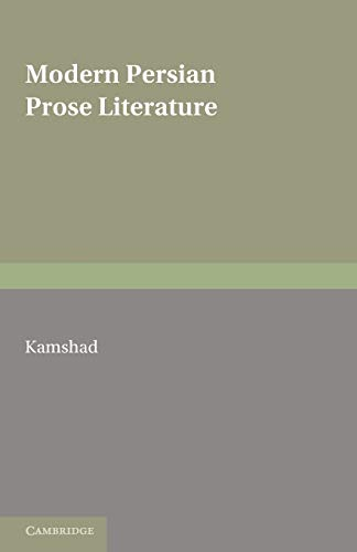 9780521169189: Modern Persian Prose Literature