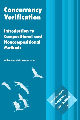 9780521169325: Concurrency Verification: Introduction to Compositional and Non-compositional Methods (Cambridge Tracts in Theoretical Computer Science)